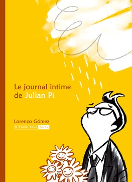 LE JOURNAL INTIME DE JULIAN PI