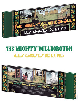 The Mighty Millborough, Les choses de la vie
